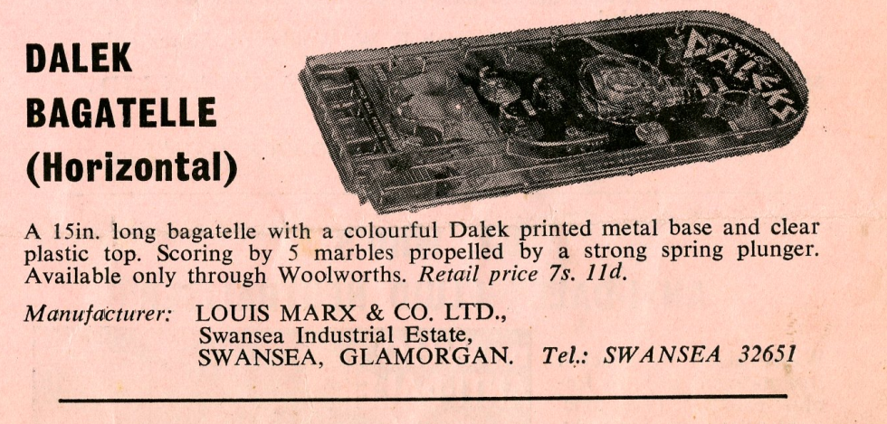 Ad. for the Louis Marx and Company horizontal Dalek Bagatelle in the Regal Films Dr. Who and the Daleks Campaign Book Merchandise Supplement