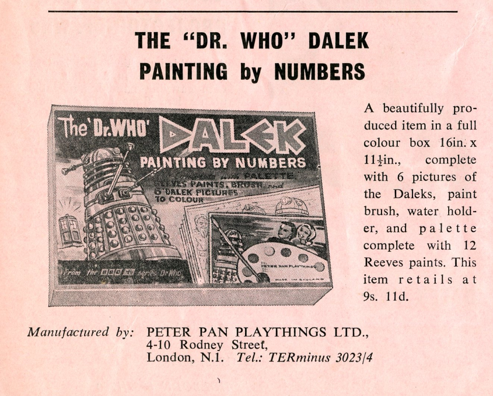 Ad. for the Peter Pan Playthings Dalek Painting by Numbers in the Regal Films Dr. Who and the Daleks Campaign Book Merchandise Supplement