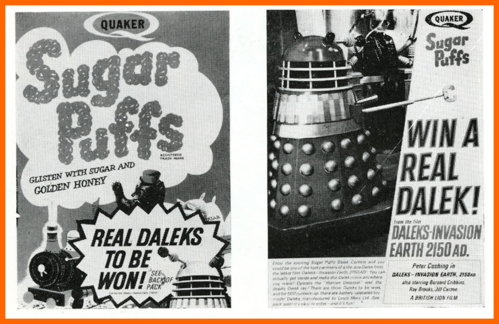 WANTED - Quaker Oats Sugar Puffs Win a Dalek Competition box (illustrated in a Daleks - Invasion Earth: 2150 film campaign book)