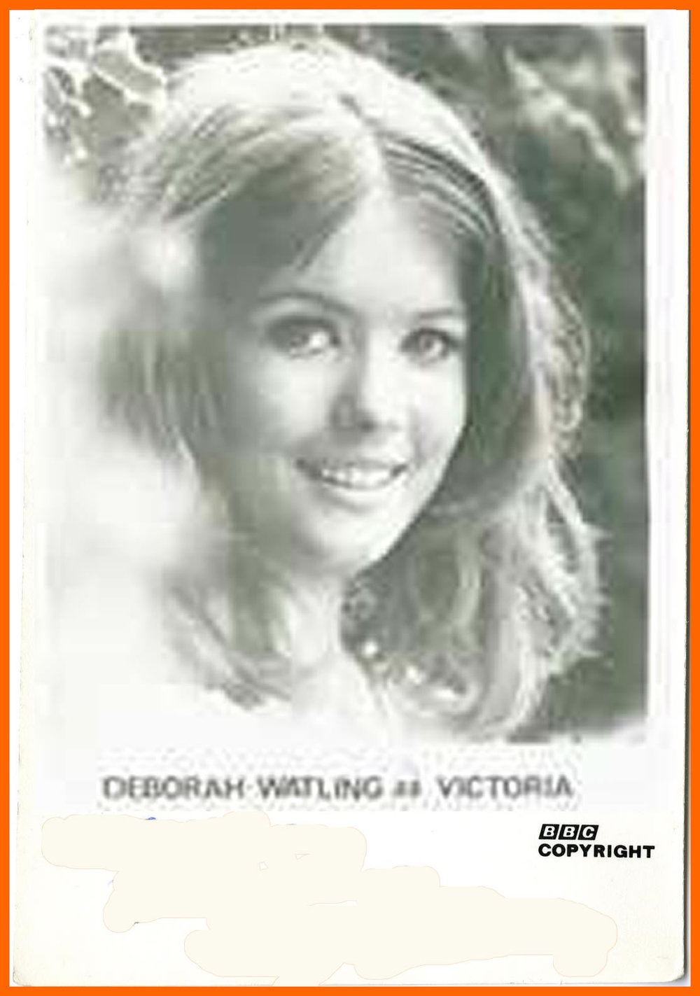WANTED - BBC cast card of Deborah Watling as Victoria
