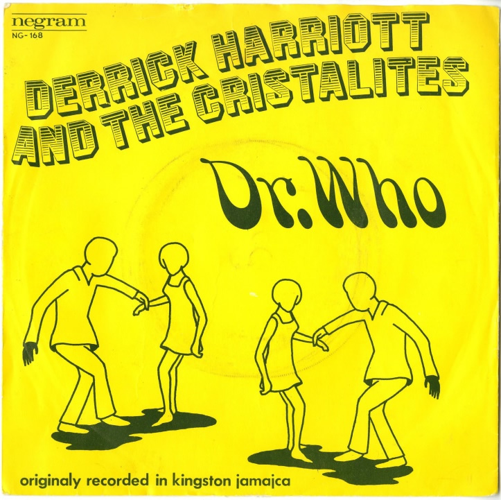 Dr. Who (Pt. 1 & Pt. 2) by the Crystalites - Dutch release on the Negram label