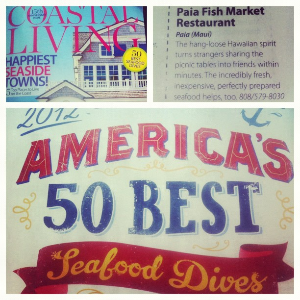 Paia Fish Market = One of Coastal Living's 50 Best Seafood Dives. Agreed! (Taken with Instagram)