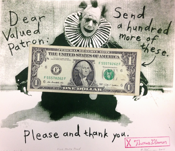 Cultivator, 2015-16 Silkscreen print on acid-free paper with collaged U.S. dollar bill, pencil, and rubberstamp signature of Brad Thomas' alter ego Thomas Gleaner in acrylic paint. Titled, numbered, signed and dated in 7H pencil in lower margin. Overall Dimensions: 8 ¾ x 10 inches ©Brad Thomas/Thomas Contemporary Edition Size:100. Artist Proofs:1