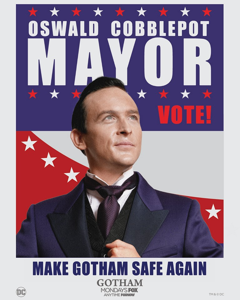 Oswald Cobblepot campaign poster.