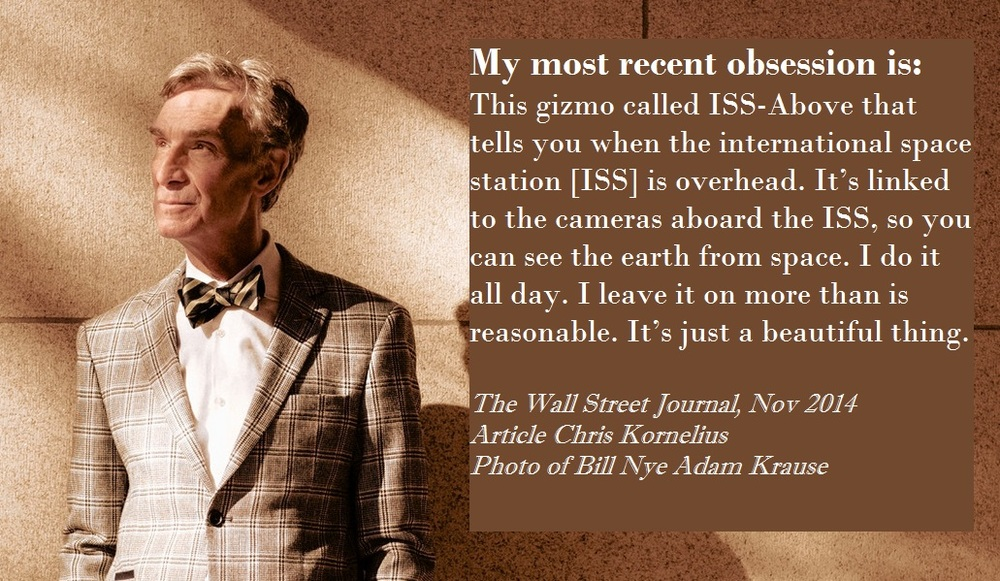 This is what Bill has to say about his ISS-Above