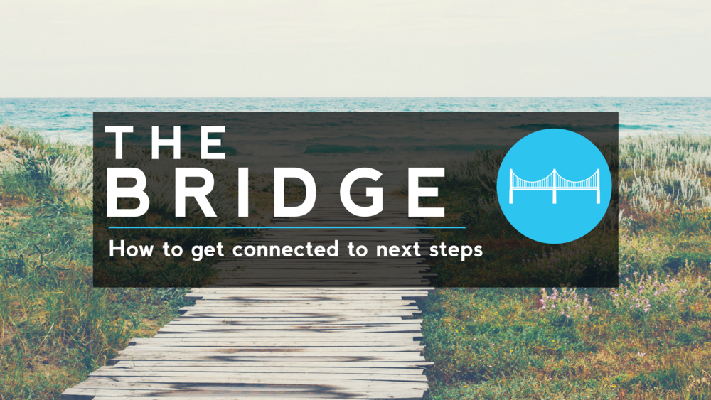 THE BRIDGE | Ready for Next StepsThe Bridge is an opportunity for us to share with you how you can get involved here at Cornerstone, with the intentions to help you take next steps towards Jesus. Starting with a little about who we are, we'll share ways you can grow through small groups, volunteering & giving. -