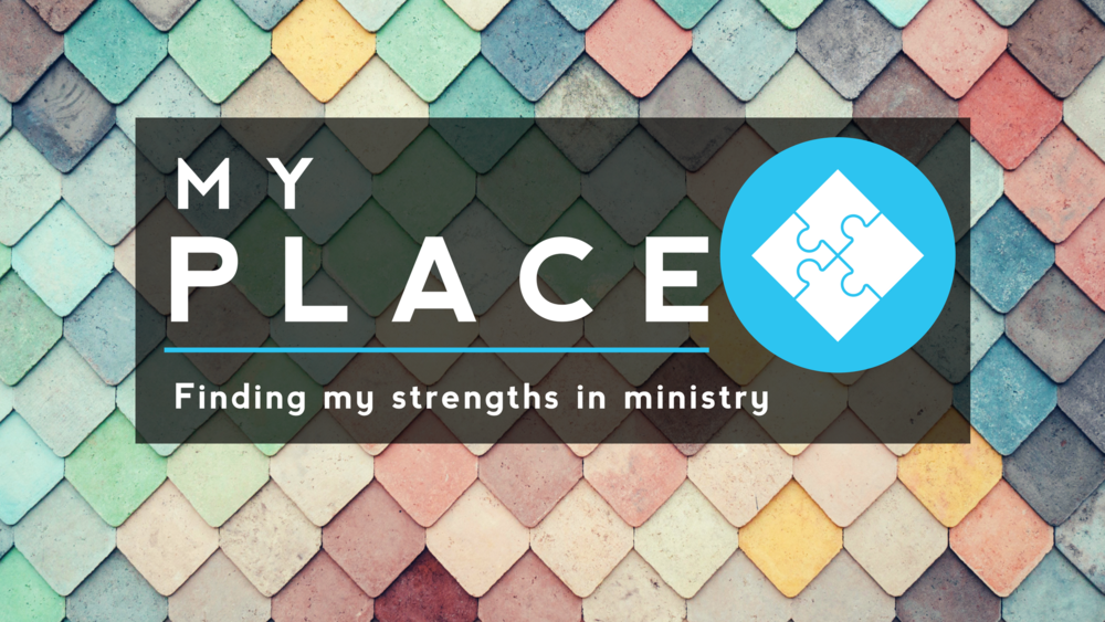 MY PLACE | Discover Your StrengthsMy Place is designed to help you understand your spiritual gifts and how to use them. We'll walk you through a spiritual gifts test & share volunteering opportunities that will highlight your talents. -