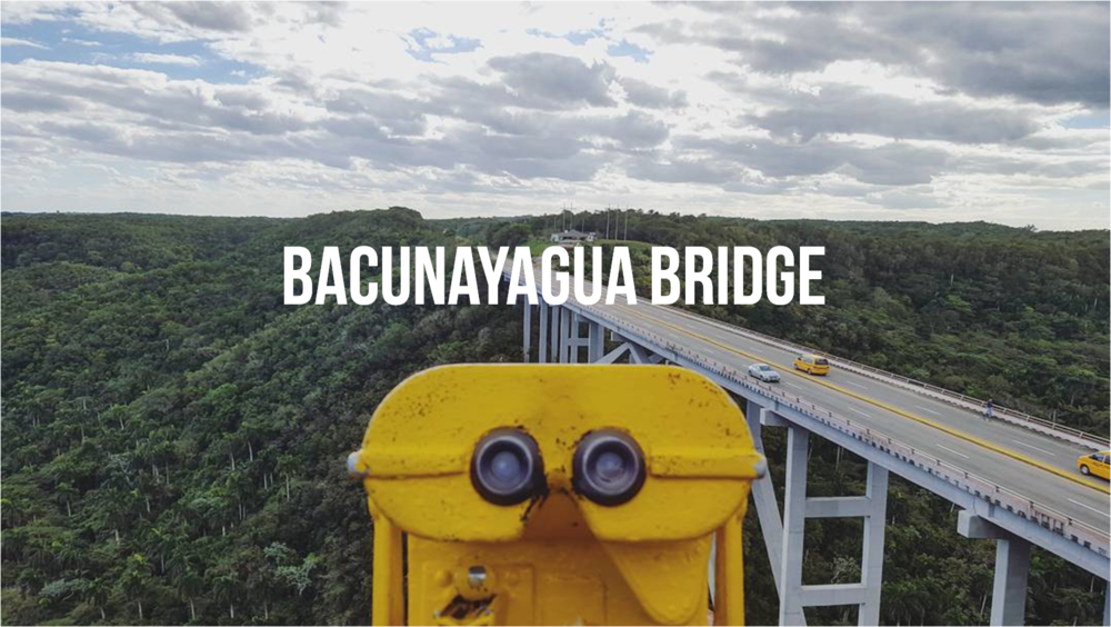 A day trip to Bacunayagua Bridge - AIMINGFORAWE.COM