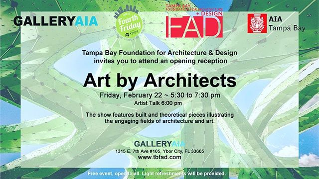 "GALLERYAIA opening reception for exhibit ""Art By Architects"" as part of Fourth Friday events at The Center for Architecture and Design, 1315 East 7th Avenue, #105 in Ybor City from 5:30-7:30 p.m. ""ArtTALK"" 6:00 p.m. Free to attend, open to all! Enjoy light refreshments.  #tampa #tampaart #architecture #gallery #tampaevents #artsandculture #tampabay #fourthfridaytampa"