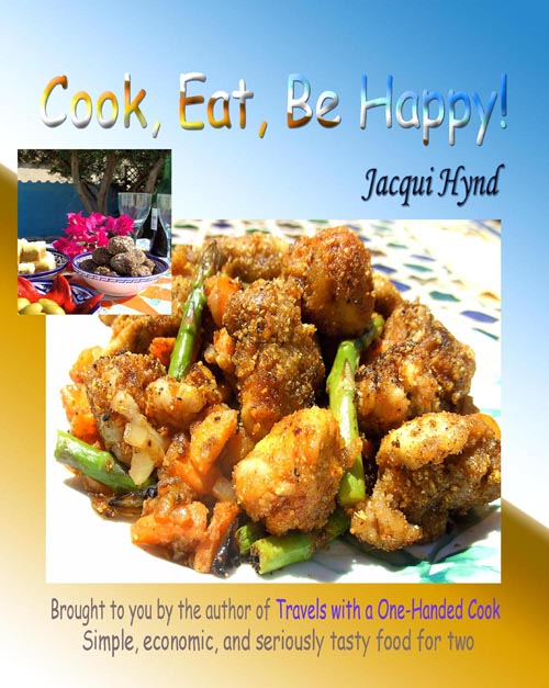 cook, eat, be happy!, copyright m+J hynd 2008.  ISBN# 978-1-4092-2623-9