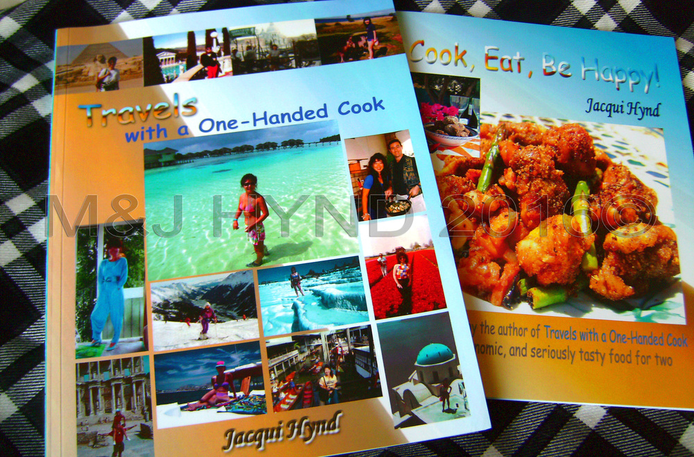 Jacqui Hynd: author - Travels with a One-Handed Cook and cook eat be happy
