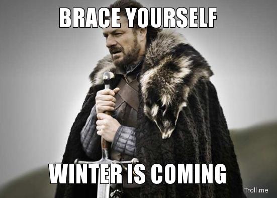 brace-yourself-winter-is-coming.jpg