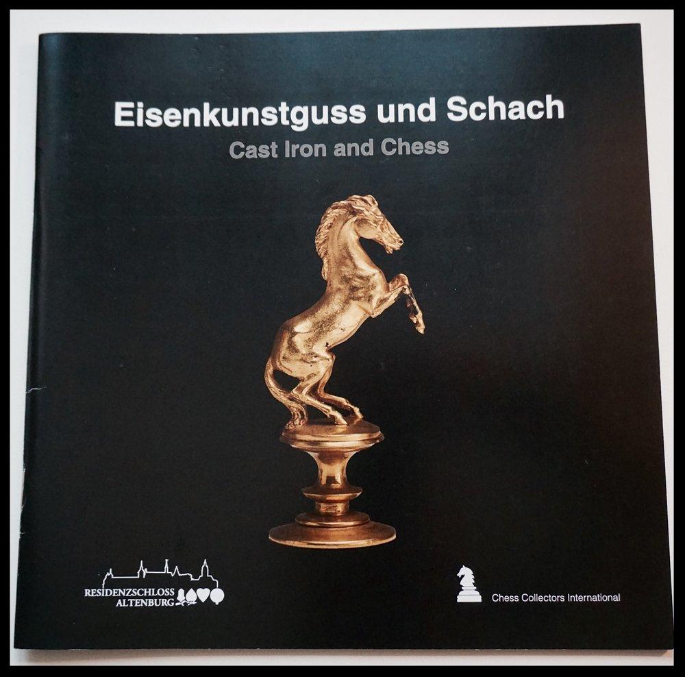 Eisenkunstguss und Schach, Chess Collectors international 2016