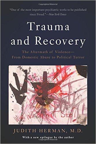 Trauma & Recovery - Judith Herman
