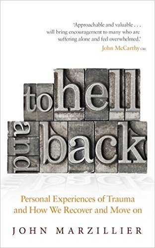 To Hell & Back - John Marzillier