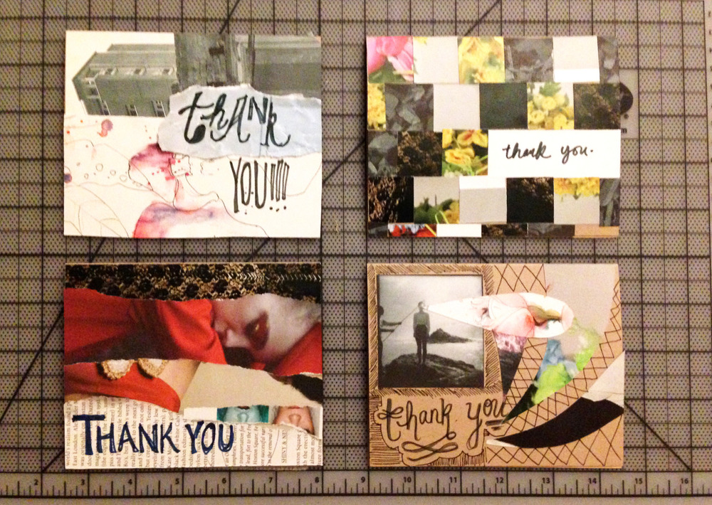 Handmade Thank You Notes I made some homemade collaged thank you notes for some of my family members who helped make this past birthday special.   I wanted each card to be unique and have a different style/aesthetic to them.  Collages were made from assorted magazines. Plus, who doesn't love snail mail? I'm a huge proponent of actually hand-writing thank you notes.  It goes a lot farther than you might think. Send a thank you note this holiday season.  It won;t go unnoticed.