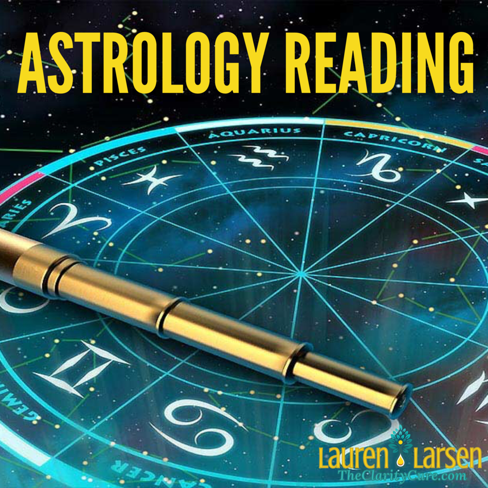 Astrology Reading Reports | The Clarity Cure | Lauren Larsen