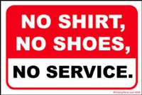 no-shoes-no-shirt-no-service.png