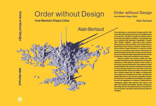 Order without Design How Markets Shape Cities
