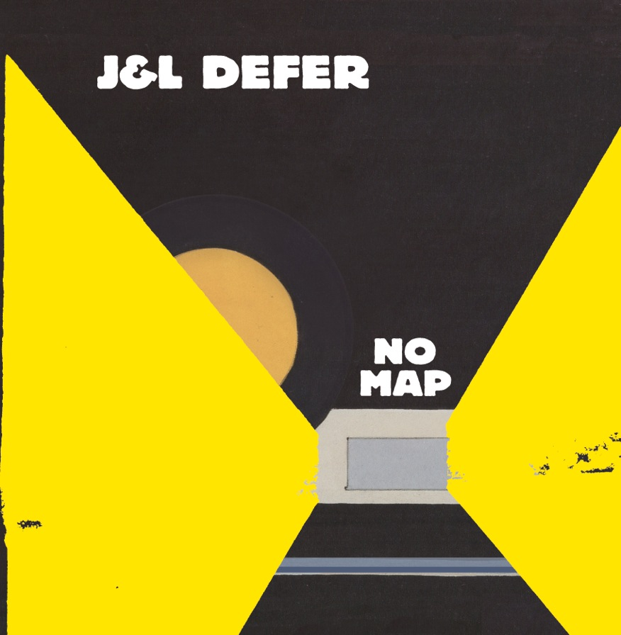 "28. J&L Defer | ""No Map"""