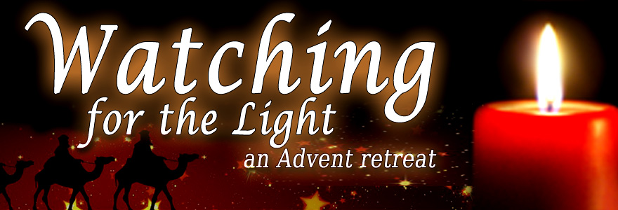 watching for the light advent retreat banner
