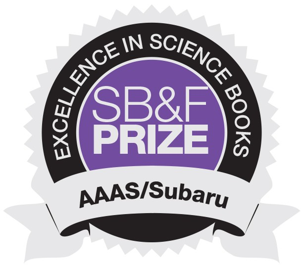 WINNER of the AAAS/Subaru SB&F Prize for Excellence in Science Books, and featured in SCIENCE Magazine! -