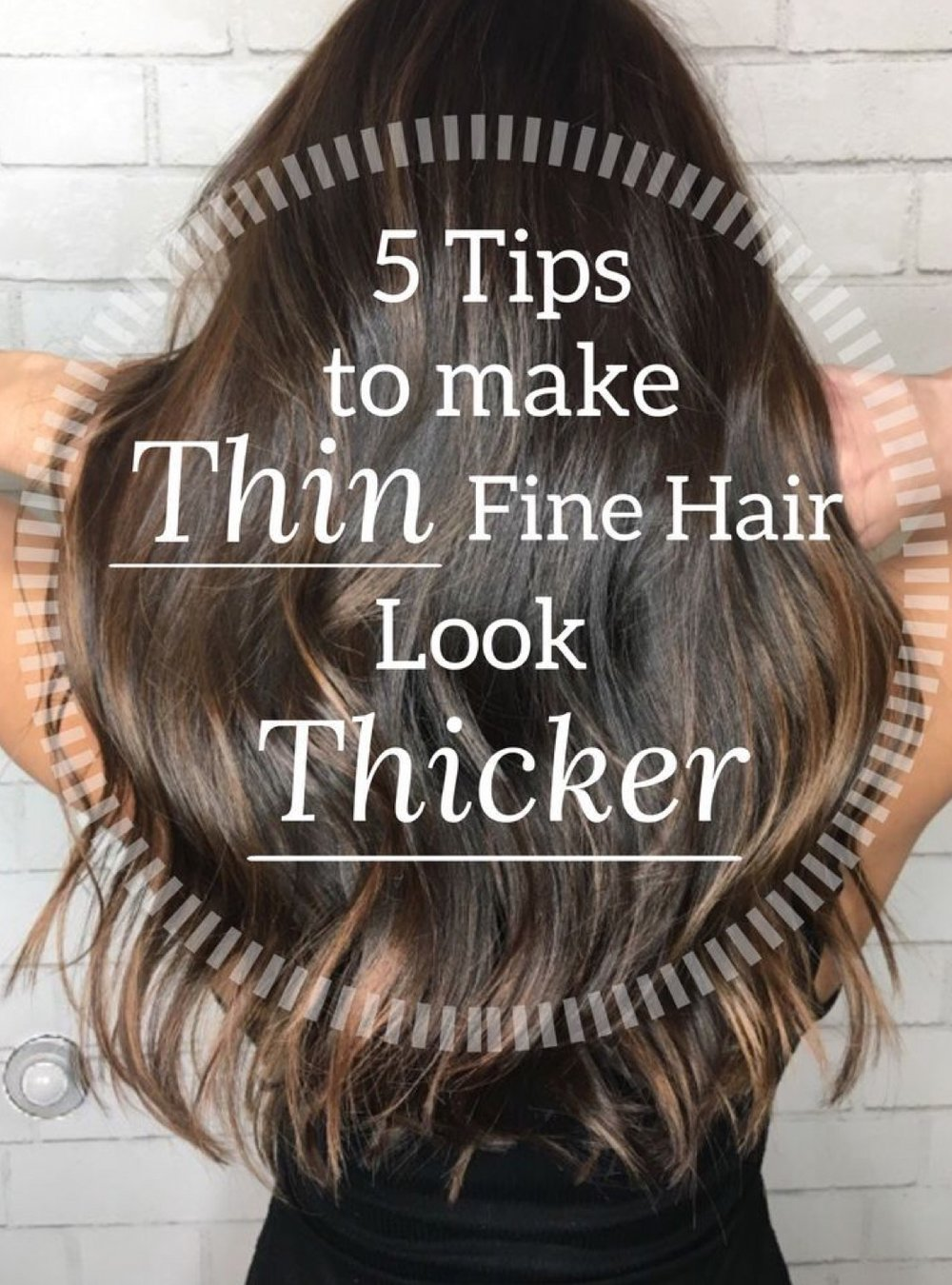Pinterest hair tips for how to make thin hair appear fuller. Hairstyles for fine thin hair.