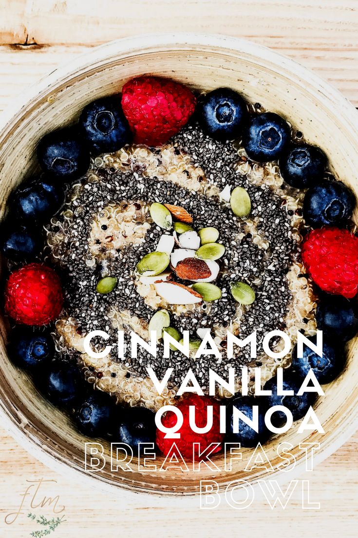 Easy Cinnamon Vanilla Quinoa Breakfast Bowl recipe. This high protein breakfast will help you to get a great start to your day.