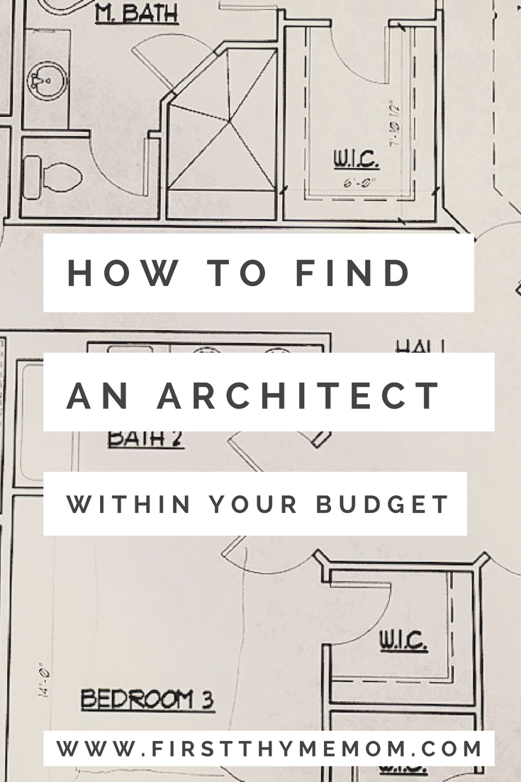 How To Find An Architect Within Your Budget First Thyme Mom