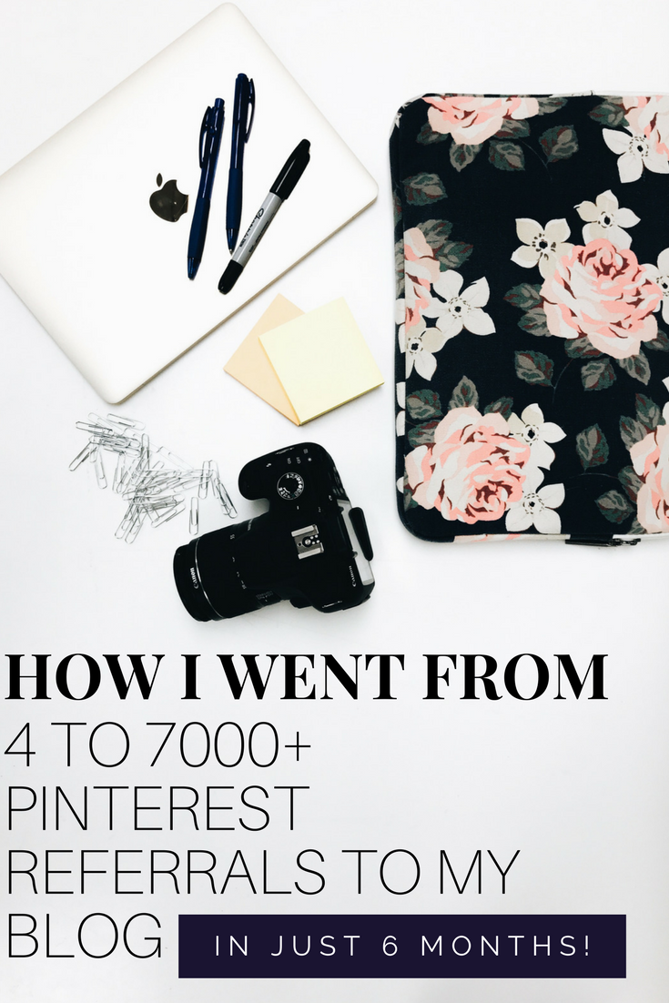 How I Went From 4 To Over 7000 Monthly Pinterest Referrals In Just Six Months. How to grow your Pinterest Referral Traffic. Steps to take to get more Pinterest traffic.