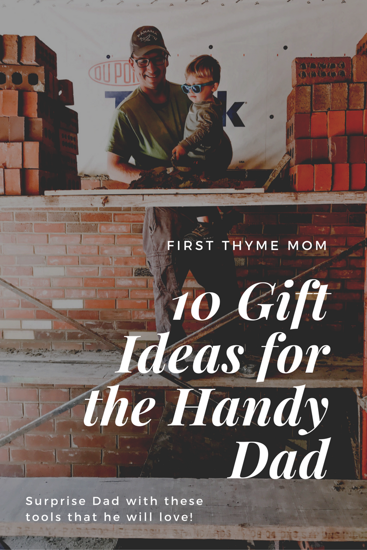 10 Gift Ideas For The Handy Dad or Handyman In Your LIfe. Tool gift guide. Best tool gift ideas.