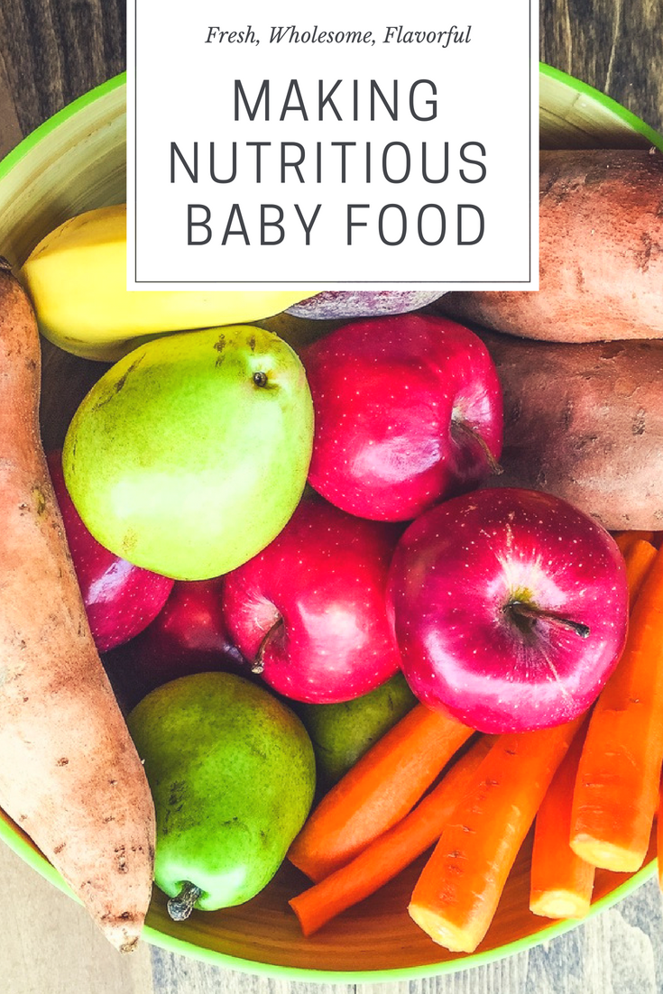 Guide To Making Your Own Baby Food First Thyme Mom