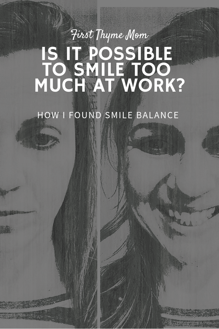 Can Smiling Too Much At Work Hurt Your Career? Confessions from a former over-smiler. When smiling at work back fires. Why you should not smile too much at work.