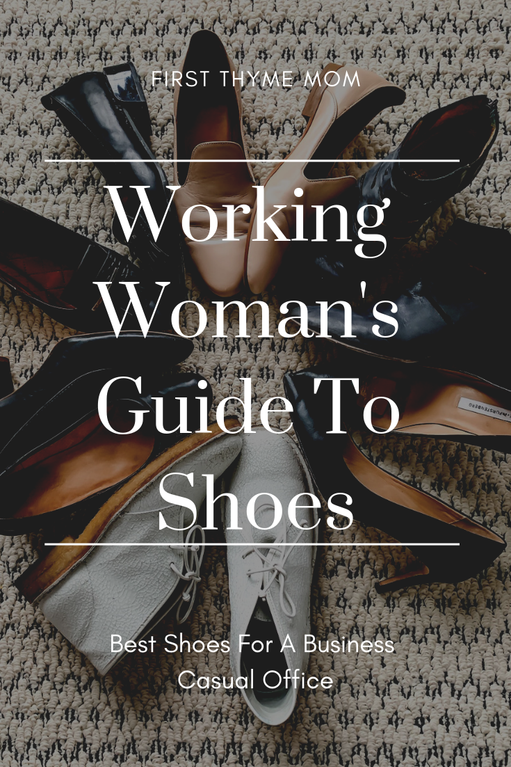 Working Woman's Guide To Business Casual Shoes. Business Casual Shoes For Women For Every Day Of The Week. Guide To Business Casual Shoes For Working Women. Best Shoes For Business Casual Dress Attire for Women. Best work shoes. Best flats for work. Best heals for for, business casual dress. #business #casual #womens #shoes