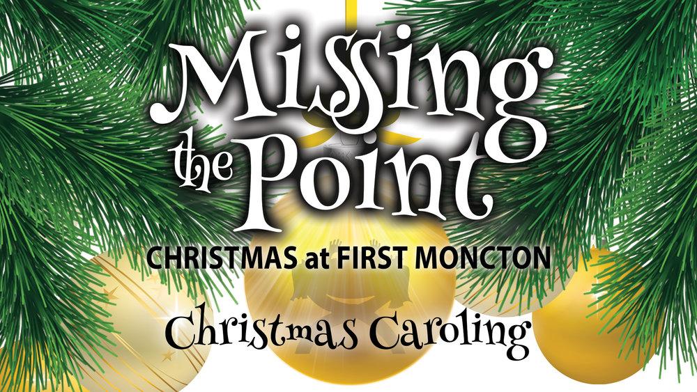 Missing the Point Caroling.jpg