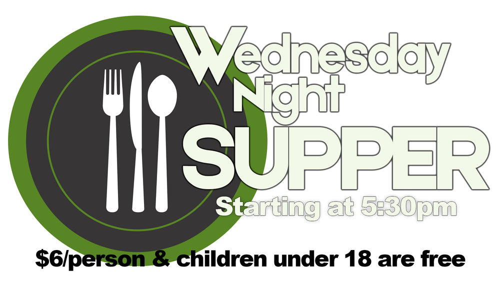 Wednesday Night Supper General Announcement.jpg