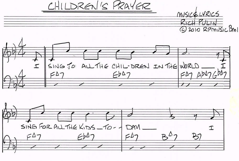 "Here is link to ""The Children's Prayer"" sung by Grandson Jovanny https://www.reverbnation.com/richpulinmusicalfamily/song/24467377-the-childrens-prayer"