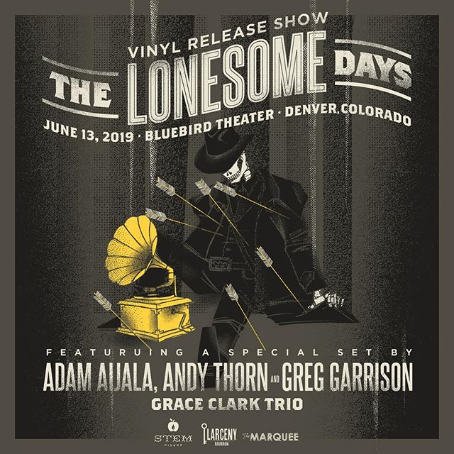 Adam Aijala will be performing a special set with Andy Thorn and Greg Garrison June 13th in Denver as part of The Lonesome Days' vinyl release show at The Bluebird. Mark your calendars!  @thelonesomedays @bluebirdtheater @_thornpipe_ @greggarrisonbass