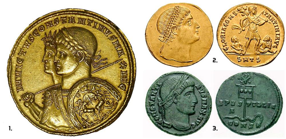 Monezi emise in timpul lui Constantin - 1.Multiplu de solidus din aur (313); este vizil bustul imparatului cu spada si scut, dar si imaginea Soarelui Invincibil (Sol Invictus); 2.Moneda de 1 1/2 Solidus (327), unde Constantin e reprezentat alaturi de lancea sa, un trofeu si doi captivi la picioarele sale;3. Pe aversul Follisui (337) este vizibila Monograma lui Iisus Hristos.