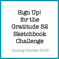 Gratitude 52 Sketchbook Challenge