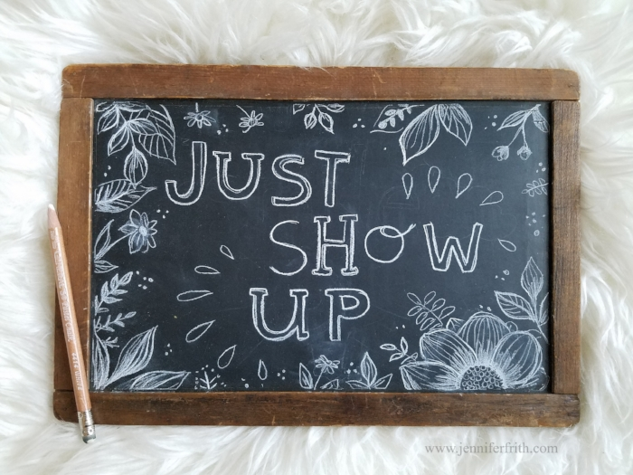 Just Show Up - Antique Slate