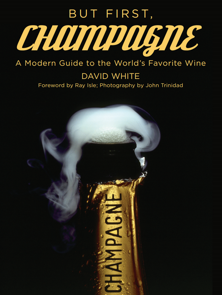 But First, Champagne by David White