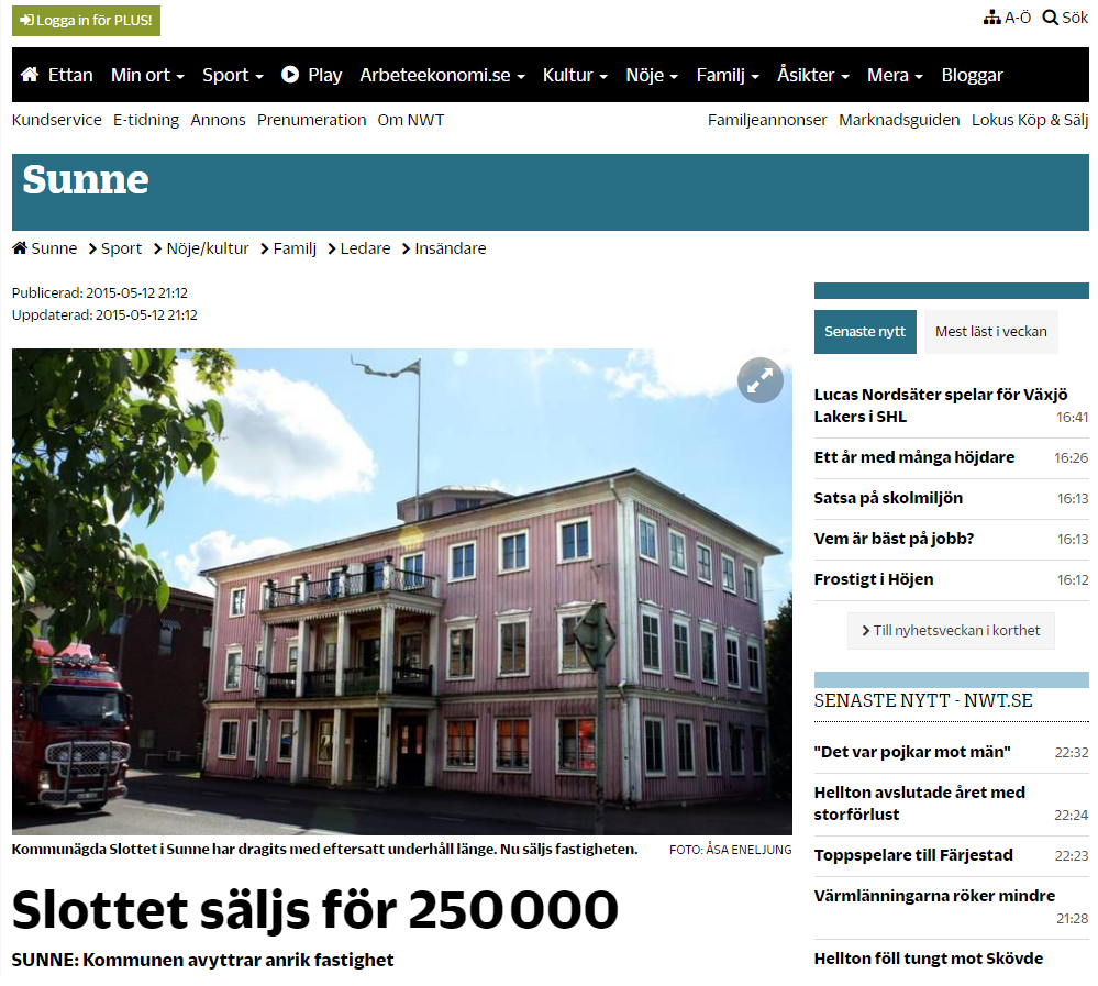 Kommunägda Slottet i Sunne har dragits med eftersatt underhåll länge. Nu säljs fastigheten.
