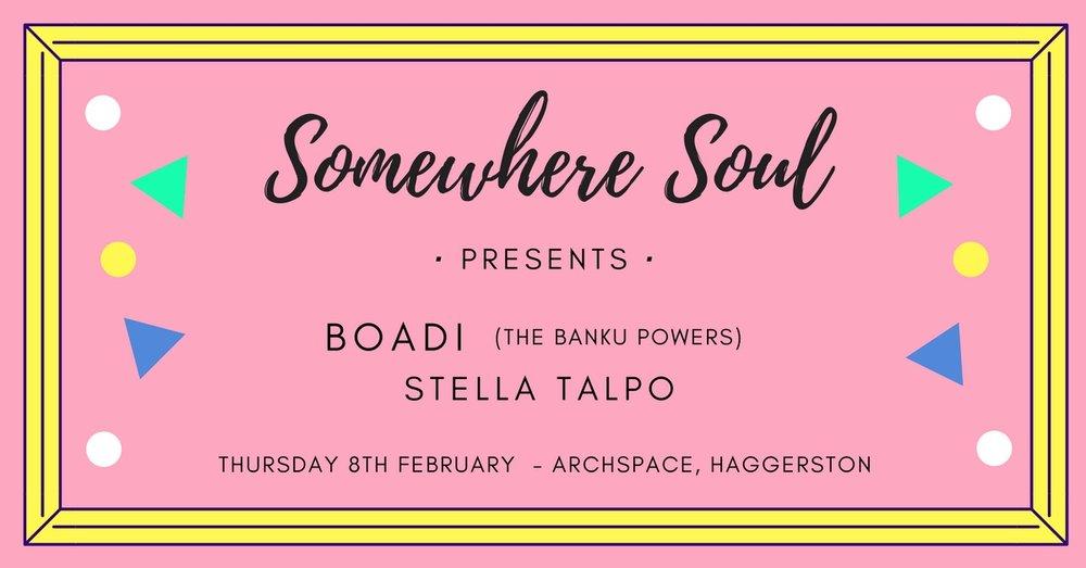 Somewhere Soul Presents Boadi and Stella Talpo
