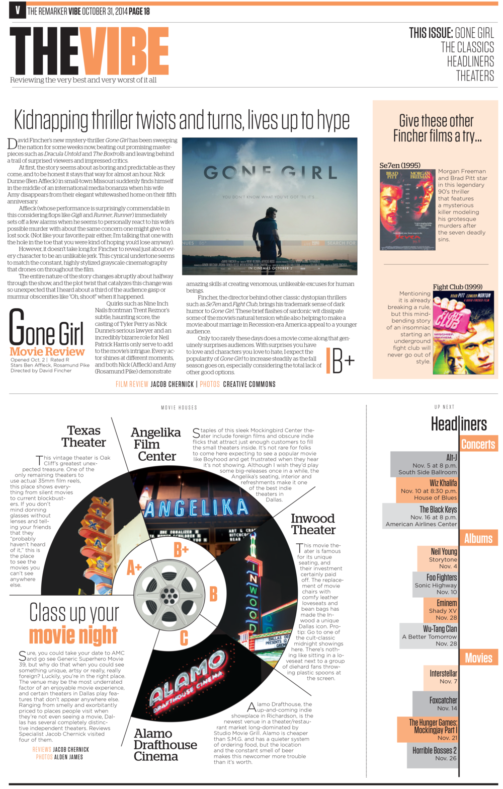 """By using a circle, I compartmentalized the information and played on the movie theme by making the reviews into the shape of a film reel.  This is also the first appearance of """"Headliners,"""" a concept I designed that provided a calendar for upcoming arts and entertainment events.   Part of my portfolio that received 2nd place in CSPA Gold Circle Awards for """"Single Page Design Portfolio."""""""