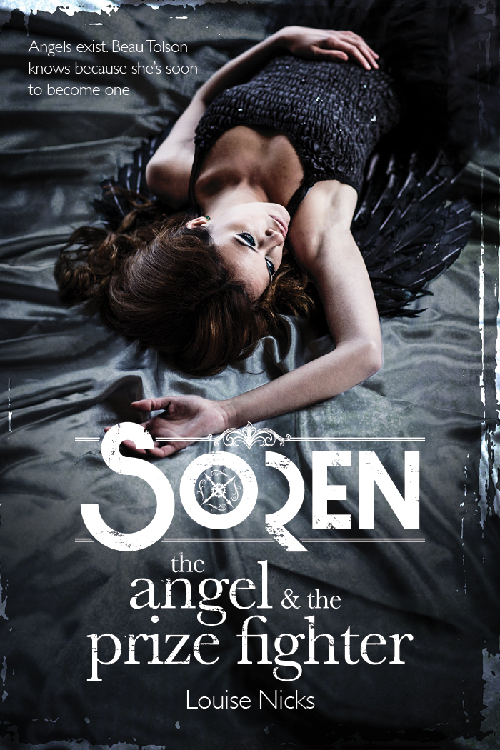 Here she is… the cover to   Soren: The Angel & The Prize Fighter     Cover design   Richard Broughton Design      Photography   Jesse Wild      Copyright © Louise Nicks