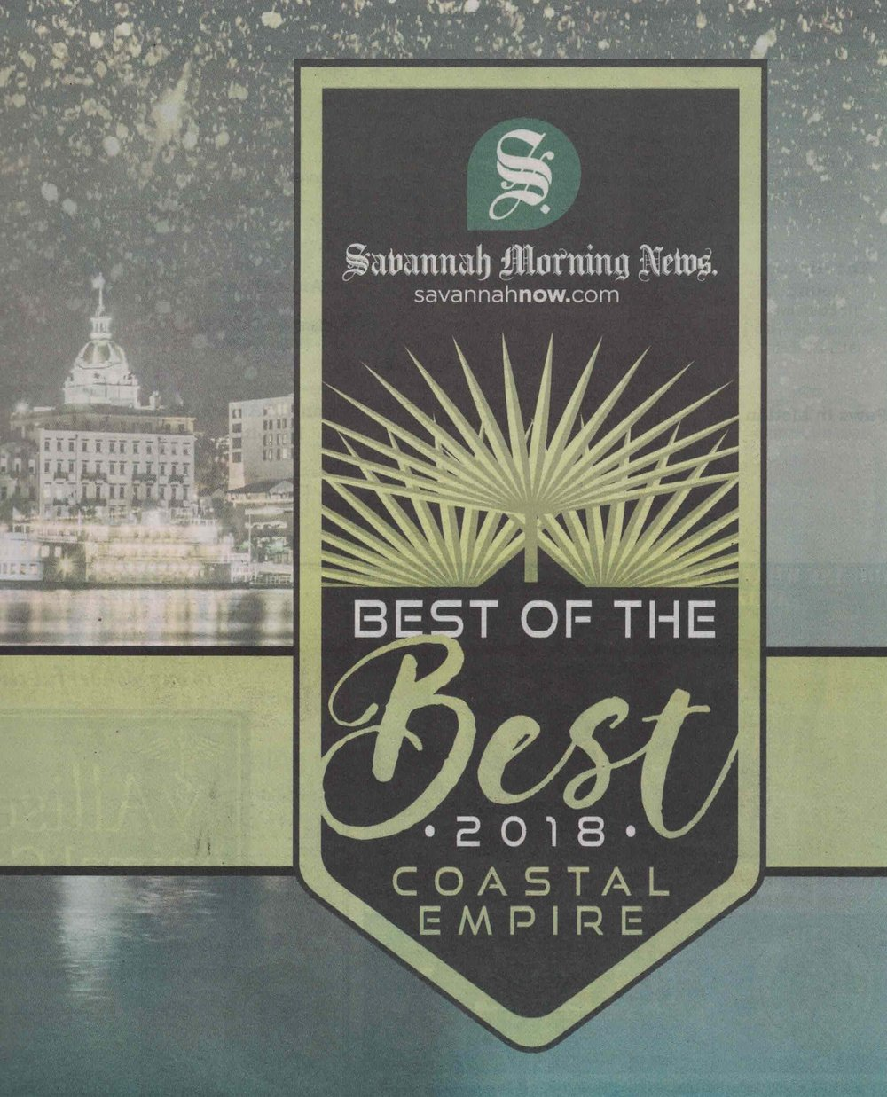 "Savannah Morning News ""Best of the Best"" Finalist  Spring 2018"