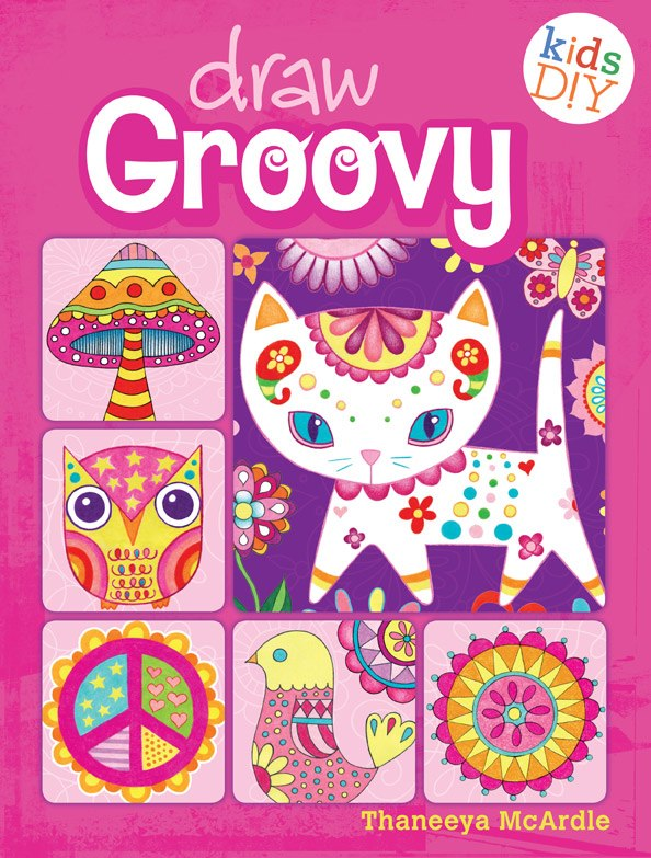 Draw Groovy, a new book by Thaneeya McArdle
