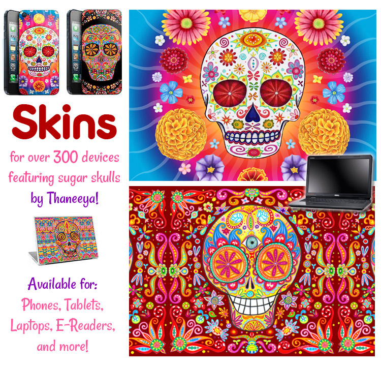Sugar skulls skins by Thaneeya, custom-fit to over 300 devices!
