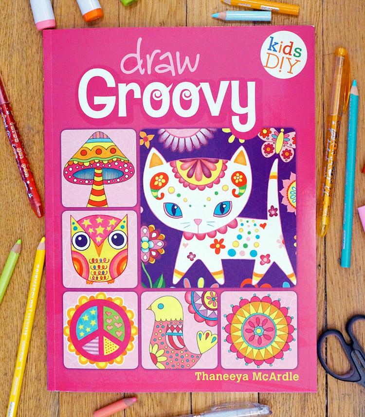 Draw Groovy by Thaneeya McArdle